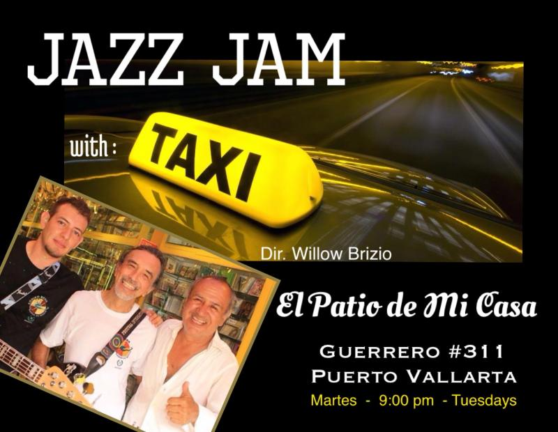 Taxi - Tuesday nights Jam Sessiions at the Patio